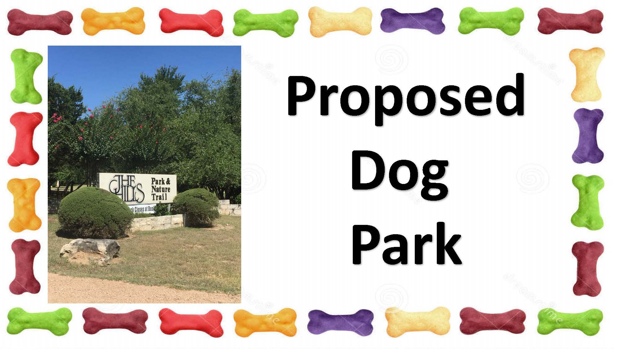 Proposed Dog Park - The Hills Parks & Nature Trail